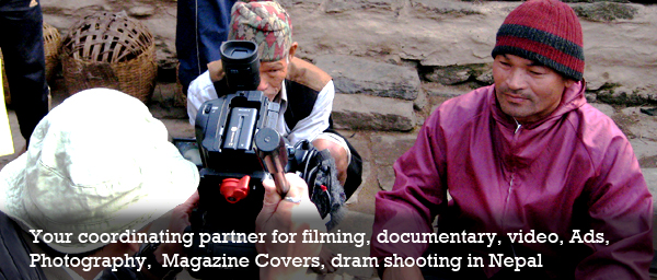 Nepal Filming and Documentary Shooting